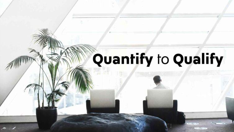 Quantify-to-Qualify[1]
