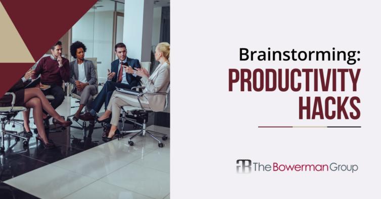 Bowerman Group: Brainstorming Productivity Hacks