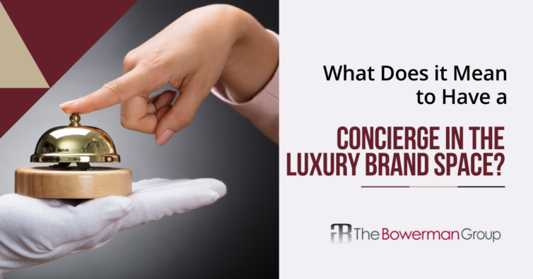 Concierge in the Luxury Brand Space